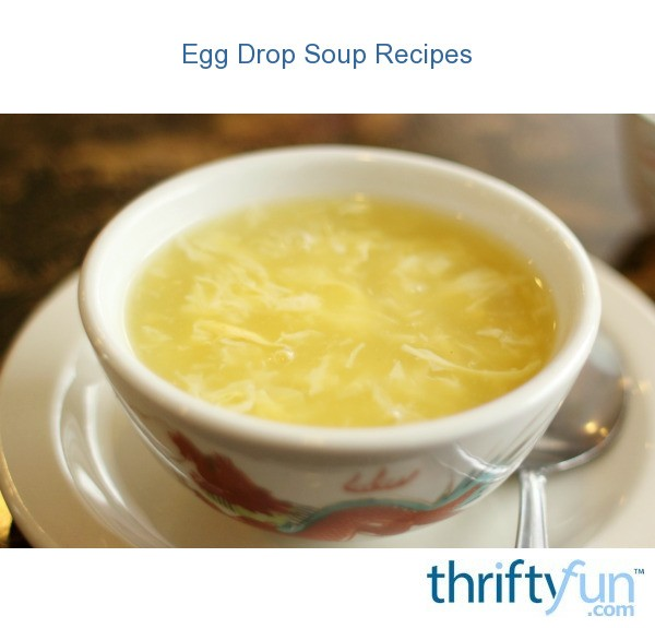 Egg Drop Soup Recipes | ThriftyFun