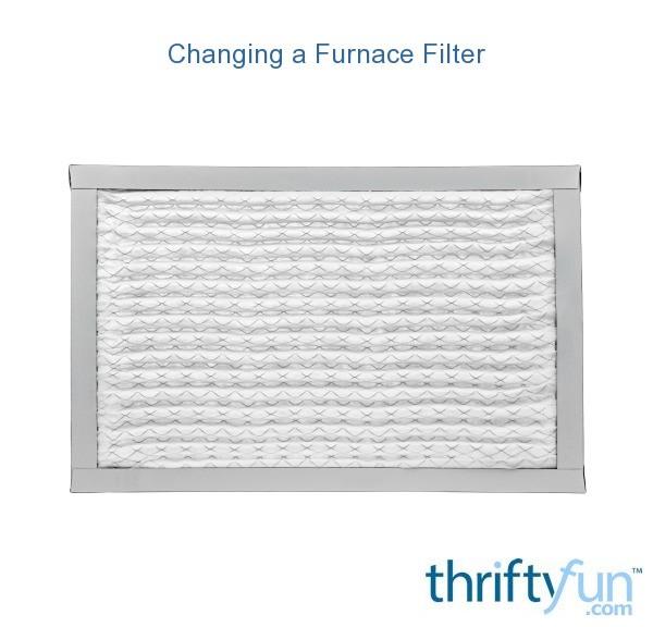 Changing A Furnace Filter Thriftyfun