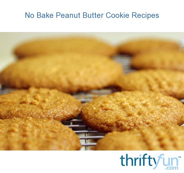 No bake peanut butter cookie recipes thriftyfun