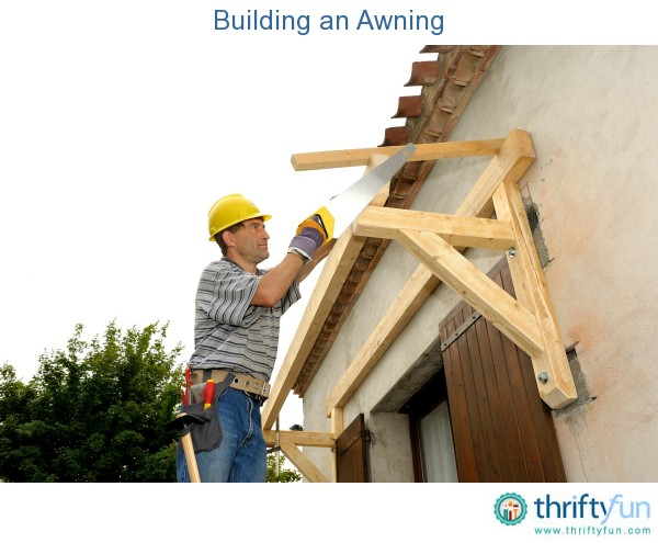 Building an Awning | ThriftyFun
