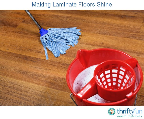 Making Laminate Floors Shine Thriftyfun
