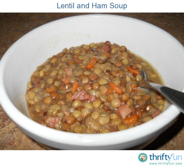 Lentil and Ham Soup | ThriftyFun