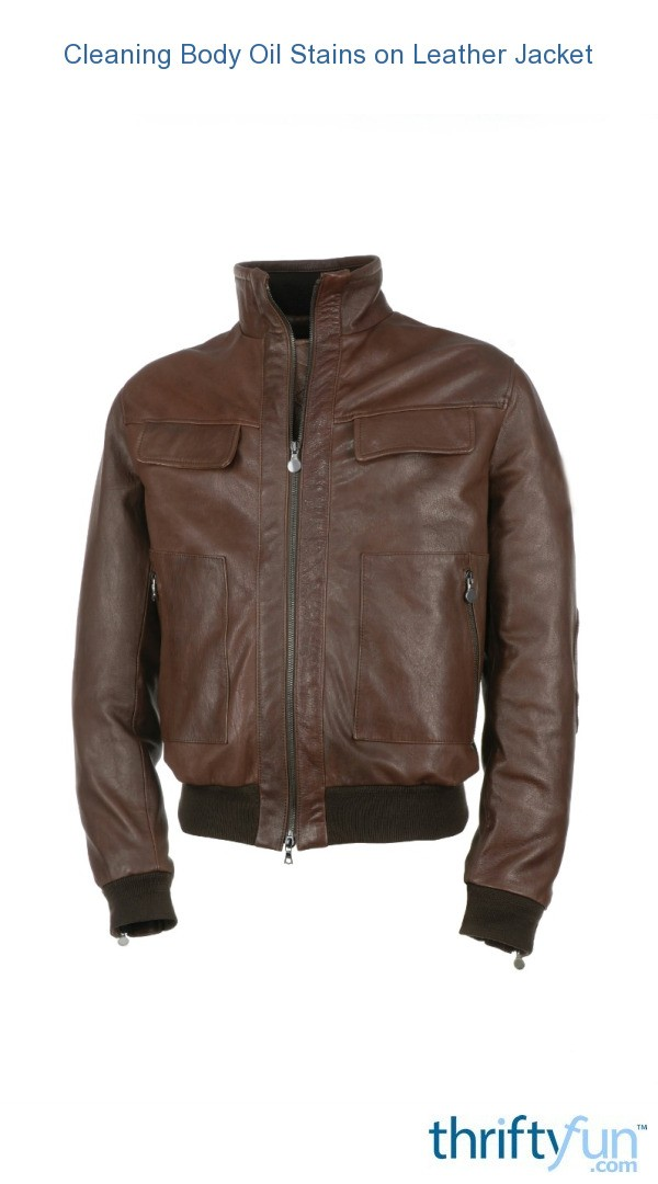 Cleaning Body Oil Stains on Leather Jacket