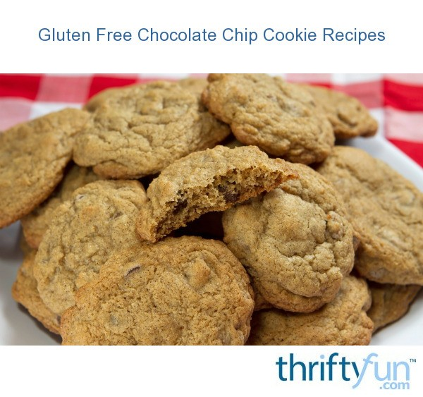 Gluten Free Chocolate Chip Cookie Recipes Thriftyfun