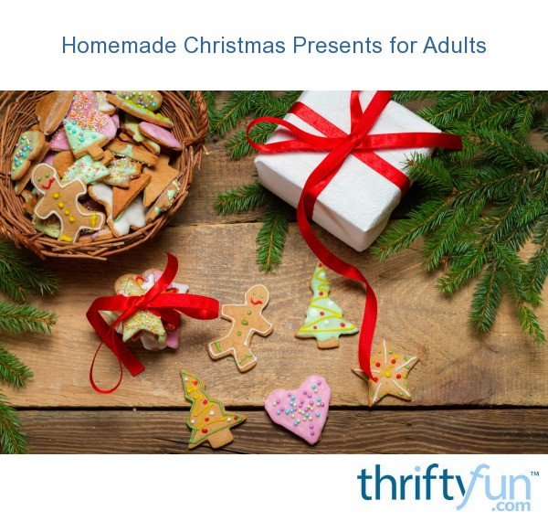Homemade Christmas Presents For Adults Thriftyfun