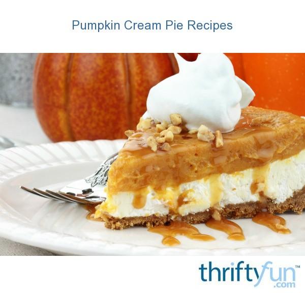 Pumpkin Cream Pie Recipes | ThriftyFun