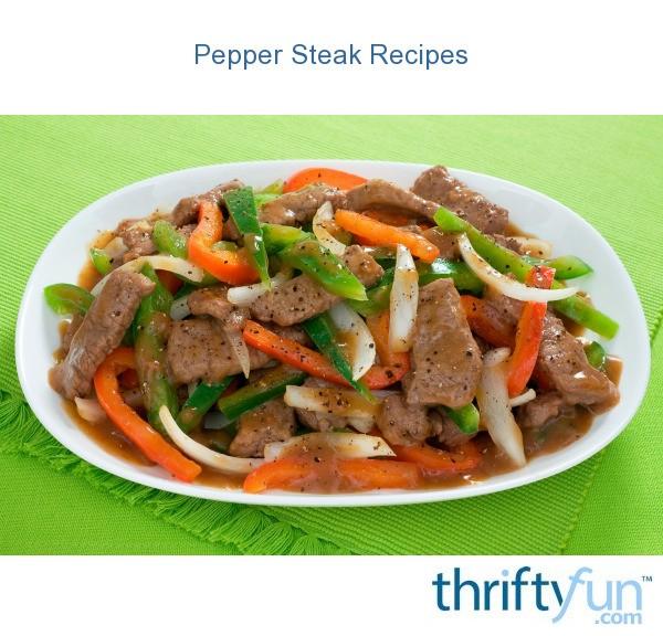 Pepper Steak Recipes | ThriftyFun