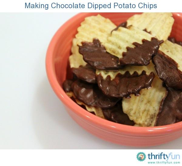 Making Chocolate Dipped Potato Chips   ThriftyFun