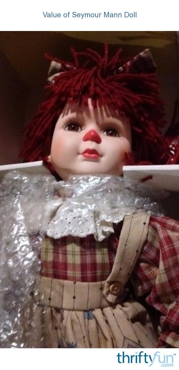 Value Of Seymour Mann Doll Thriftyfun
