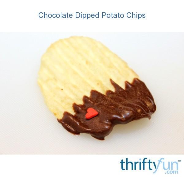 Chocolate Dipped Potato Chips   ThriftyFun