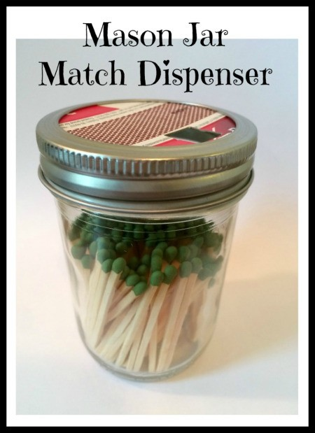 Mason Jar Match Dispenser