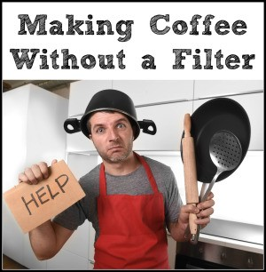 Making Coffee Without a Filter