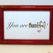 """You Are Beautiful!"" Frame"