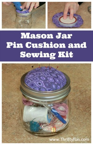 Mason Jar Pin Cushion and Sewing Kit