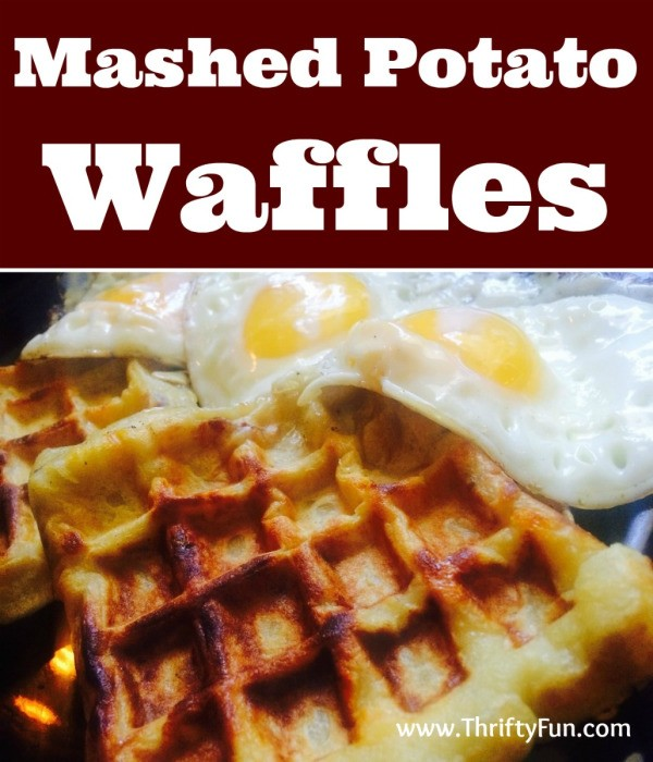 Mashed Potato Waffles | ThriftyFun