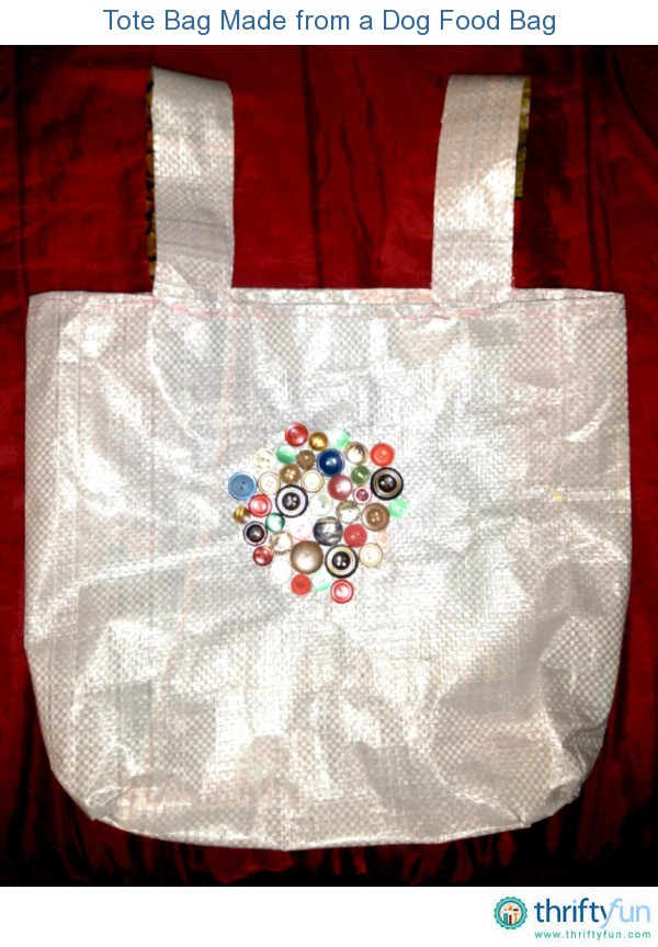 Making Tote Bags From Dog Food Bags