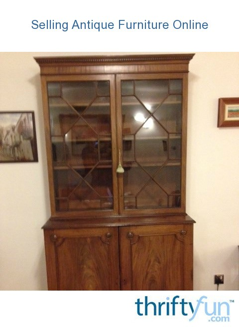 Selling Antique Furniture line