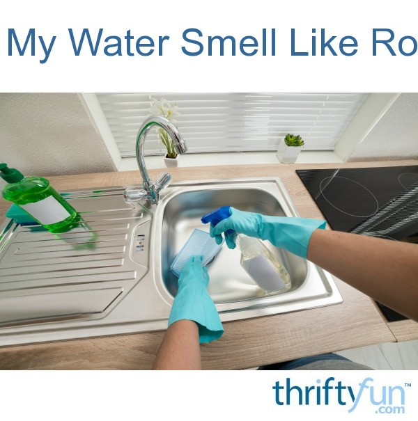 why does my water smell like rotten eggs?  thriftyfun, Bathroom decor