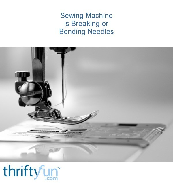 Sewing Machine Is Breaking Or Bending Needles ThriftyFun Delectable Brother Sewing Machine Needle Holder Fell Off
