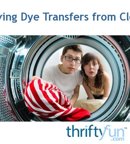 Removing Dye Transfers From Clothing Thriftyfun