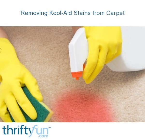 Cleaning Kool Aid Stains From Carpet Thriftyfun