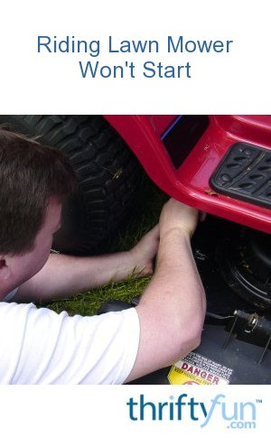 Troubleshooting a Riding Lawn Mower That Won't Start | ThriftyFun