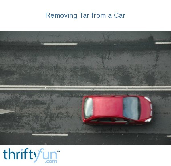 How To Get Tar Off Car >> Removing Tar from a Car | ThriftyFun