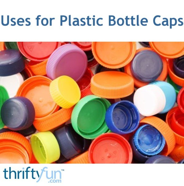 uses for plastic bottle caps thriftyfun