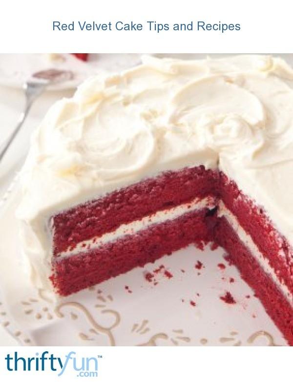 Red Velvet Cake Tips and Recipes | ThriftyFun