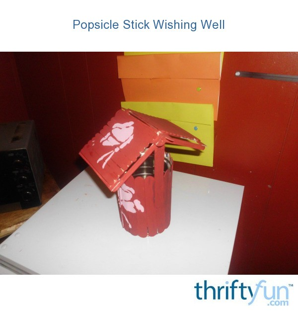 Popsicle Stick Wishing Well Thriftyfun