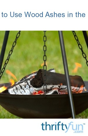 3 ways to use wood ashes in the garden thriftyfun for Is wood ash good for the garden