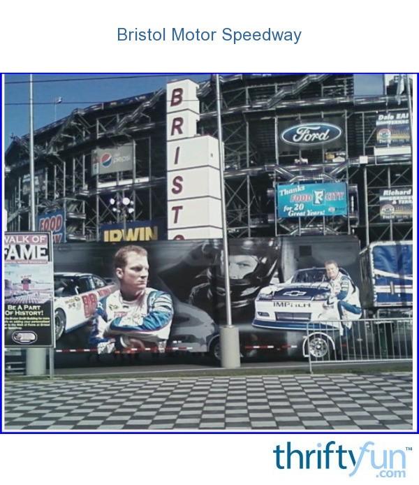 Bristol Motor Speedway Bristol Tn Thriftyfun