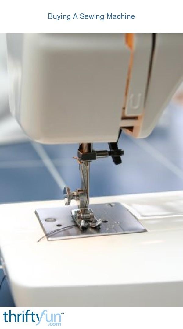 Buying A Sewing Machine ThriftyFun New Sewing Machine Repair San Jose