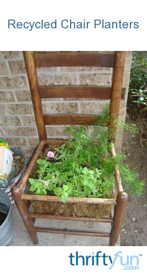& Recycled Chair Planters | ThriftyFun