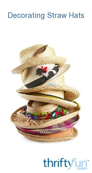 6a11c85390bd9 Decorating Straw Hats | ThriftyFun