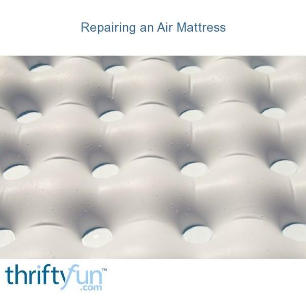 Repairing An Air Mattress Thriftyfun