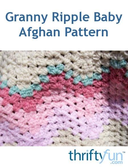 Granny Ripple Baby Afghan Pattern Thriftyfun