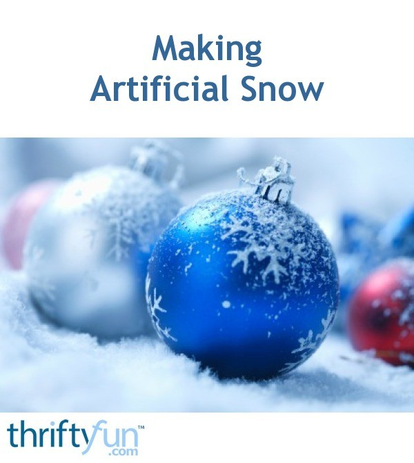 Making artificial snow thriftyfun