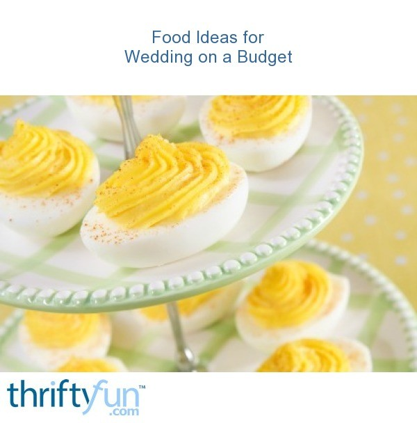 Food Ideas for Wedding on a Budget | ThriftyFun