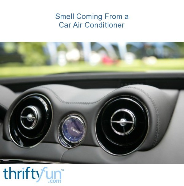 Smell Coming From a Car Air Conditioner | ThriftyFun