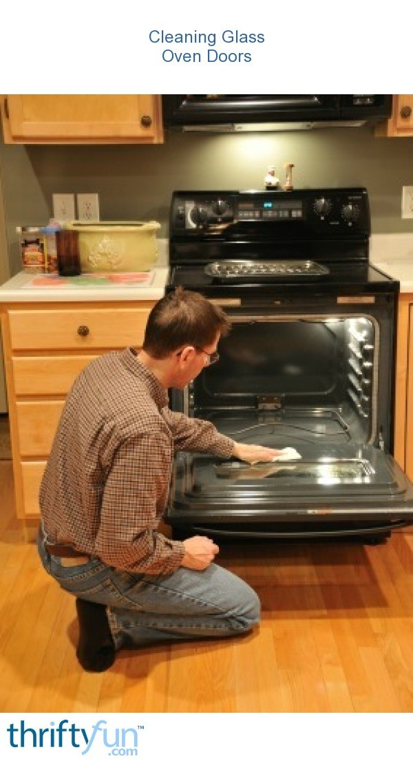 Cleaning Glass Oven Doors Thriftyfun