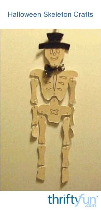 Halloween Skeleton Crafts Thriftyfun
