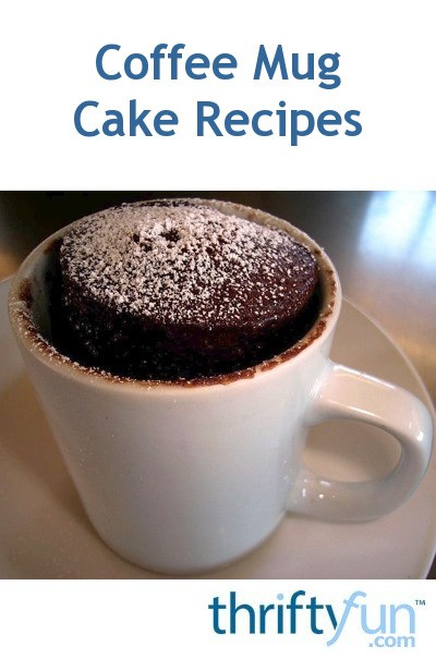 coffee mug cake coffee mug cake recipes thriftyfun 3001