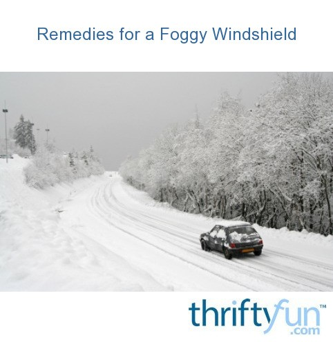 how to stop foggy windshield