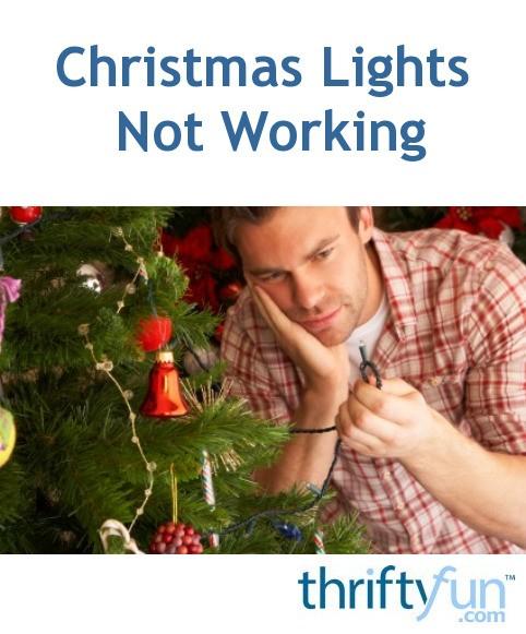 Christmas Lights Not Working | ThriftyFun