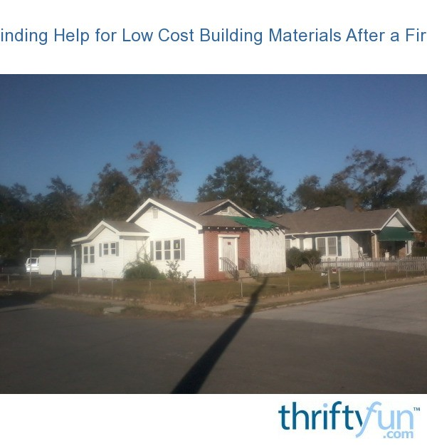 Finding Help For Low Cost Building Materials After A Fire
