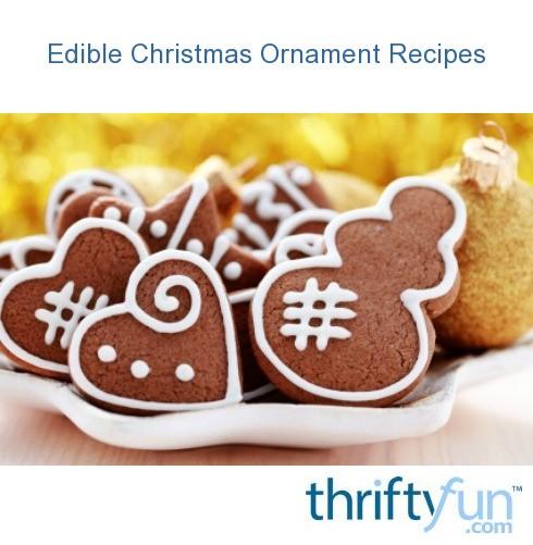 Edible Christmas Ornament Recipes | ThriftyFun
