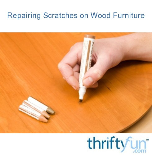 Repairing Scratches On Wood Furniture