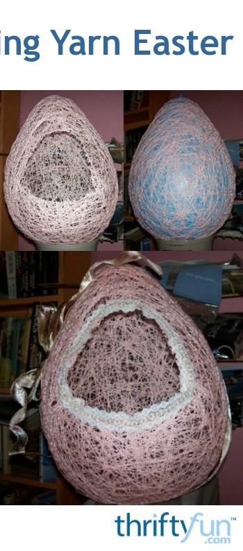 Making Yarn Easter Eggs Thriftyfun