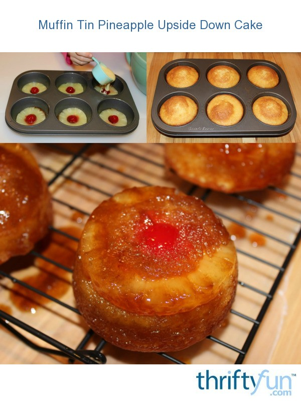 Muffin Tin Pineapple Upside Down Cake Recipes Thriftyfun